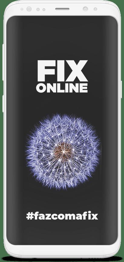 Celular novo com o Logo da Fix Online e a hashtag #fazcomafix