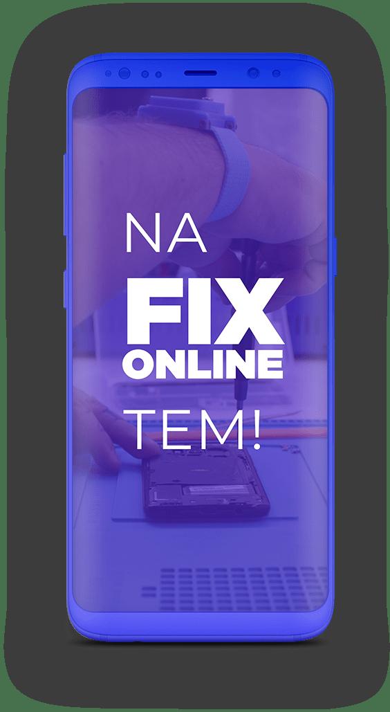 Celuar novo e com a mensagem que a Fix Online tem smartphone reserva e serviço de delivery