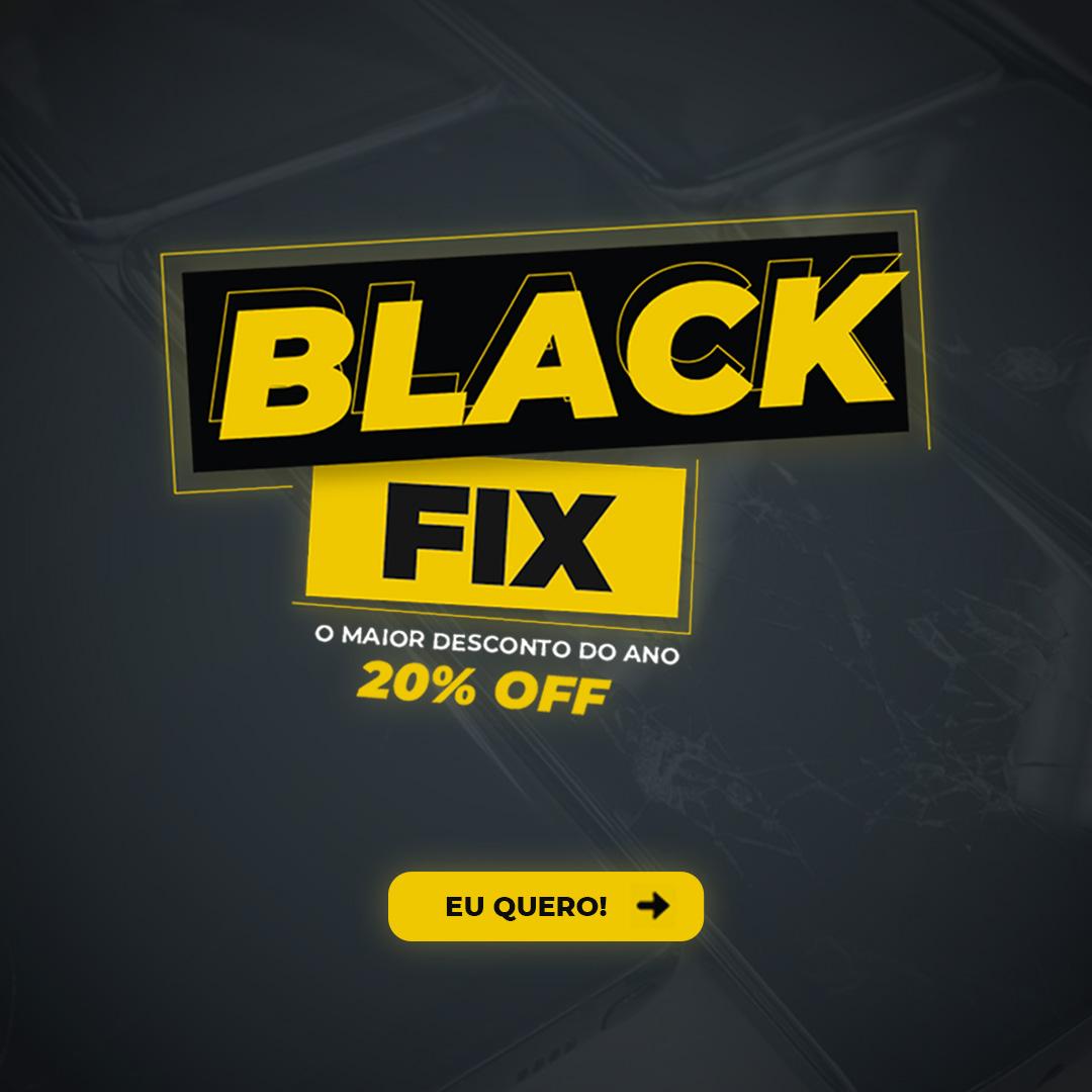 Imagem da promoção Black Friday Fix